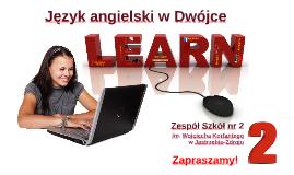 Copy of Język angielski w Dwójce
