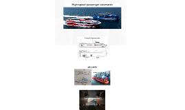 High speed passengers catamaran