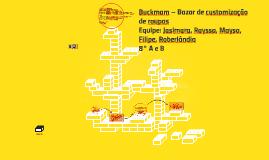 Buckmam – Bazar de customização de roupas
