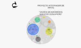PROYECTO INTEGRADOR DE ÁREAS