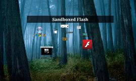 Sandboxed Flash