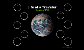 Life of a Traveller