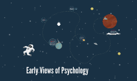 Eary Views of Psychology