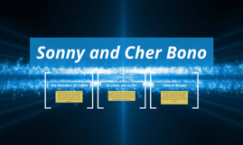 Sonny and Cher Bono