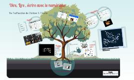 Copy of Dire Lire Ecrire avec le numérique