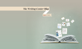The Writing Center Blog