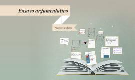 Copy of Ensayo argumentativo