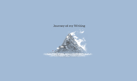 Journey of my Writing