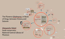 The Florence Shahnama, between History and Science