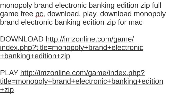 Monopoly junior board game hasbro monopoly electronic banking.