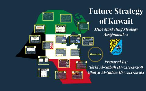 Future Strategy of Kuwait by Terki Al-Sabah on Prezi