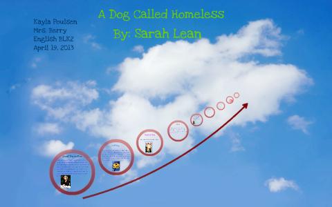 A Dog Called Homeless By Kayla Poulsen On Prezi