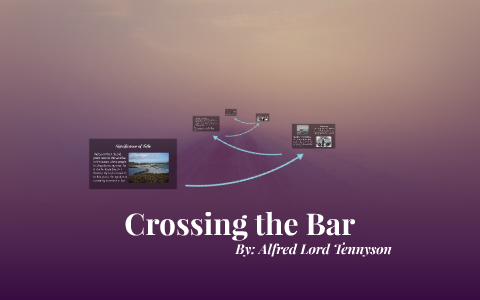 crossing the bar meaning per stanza