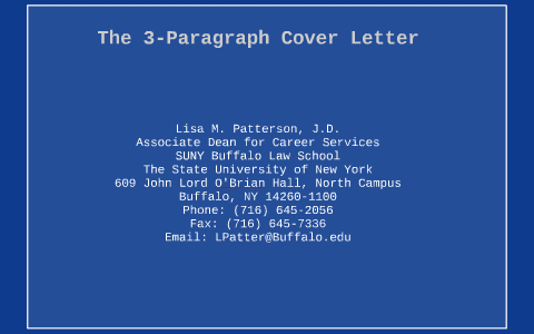 The 3 Paragraph Cover Letter By Lisa Patterson On Prezi