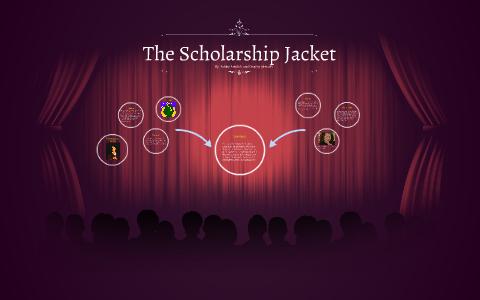 the scholarship jacket theme