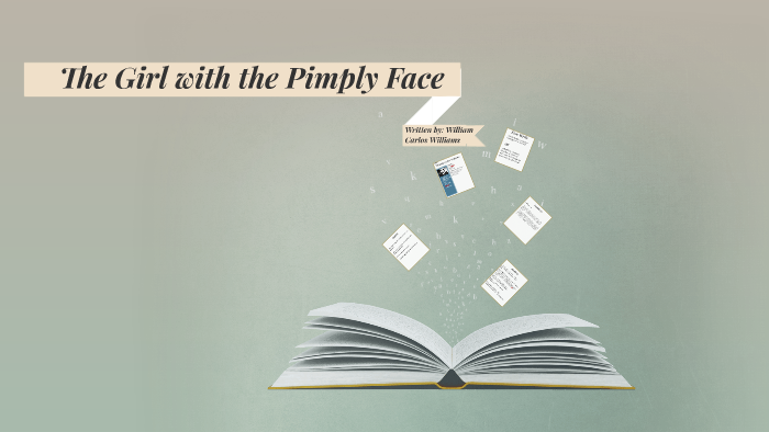 the girl with a pimply face