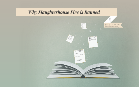 slaughterhouse five banned