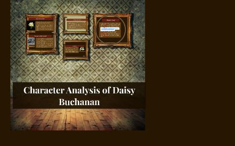 Character Analysis of Daisy Buchanan by Natalie Harper on Prezi