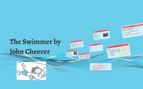cheever the swimmer summary