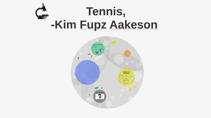 tennis kim fupz aakeson budskab