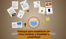 Enfoque Para Establecer Un Clima Creativo Y Fomentar La Crea By Osmara Díaz
