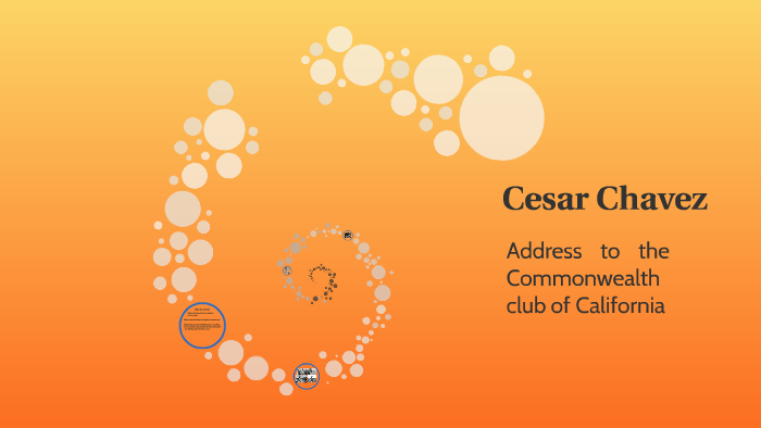 commonwealth club address by cesar chavez