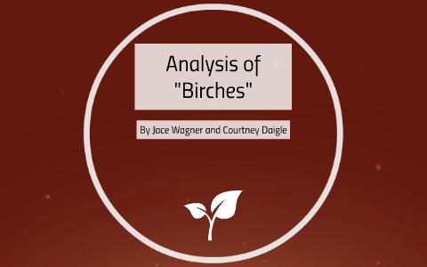 birches summary and analysis