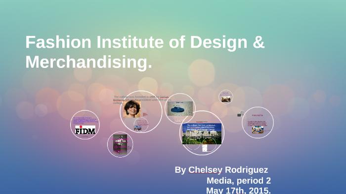 Fashion Institute Of Design Merchandising By Adriana Alvarez