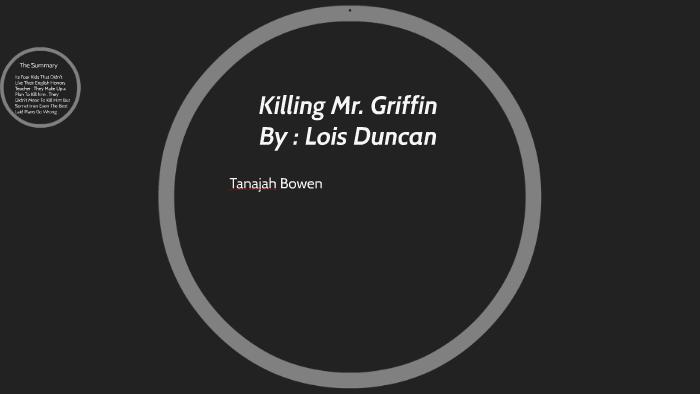 killing mr griffin summary