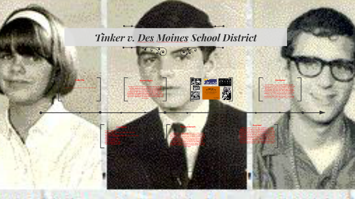 Tinker v  Des Moines School District by Aaron Lundy on Prezi
