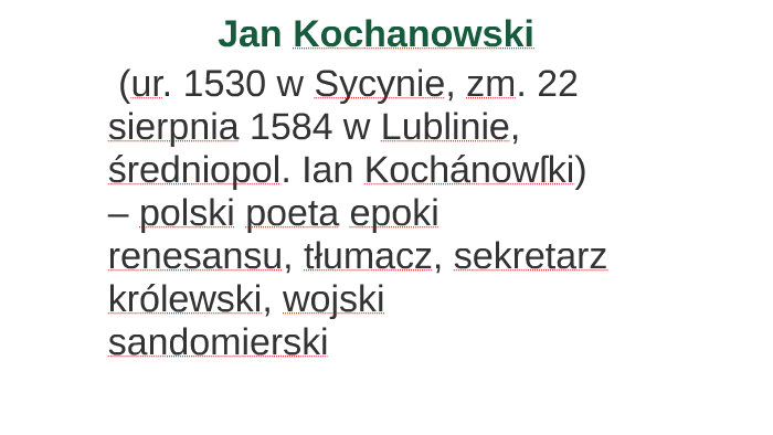 Jan Kochanowski By Krystian Kramer On Prezi