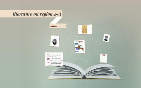 literature on region 4-A by maureen cuevas on Prezi