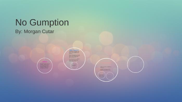 no gumption theme