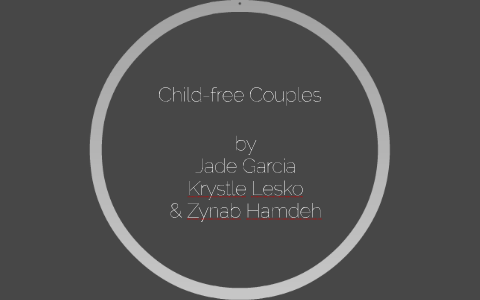 Childless Couples by on Prezi