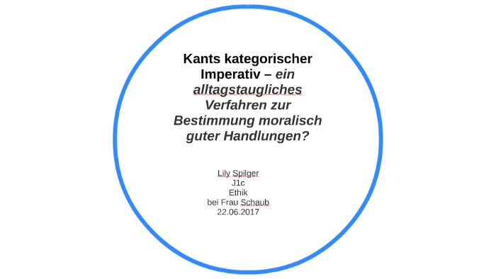 Kant Der Kategorische Imperativ 1 Einfach