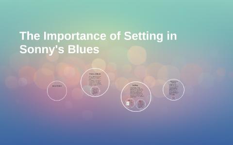 sonnys blues setting