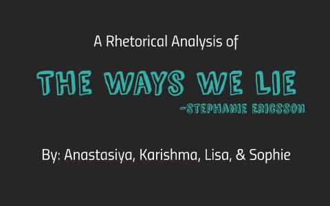 The Ways We Lie By Karishma Maraj On Prezi