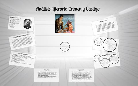 Análisis Literario Crimen Y Castigo By Valentina Navia Vieda