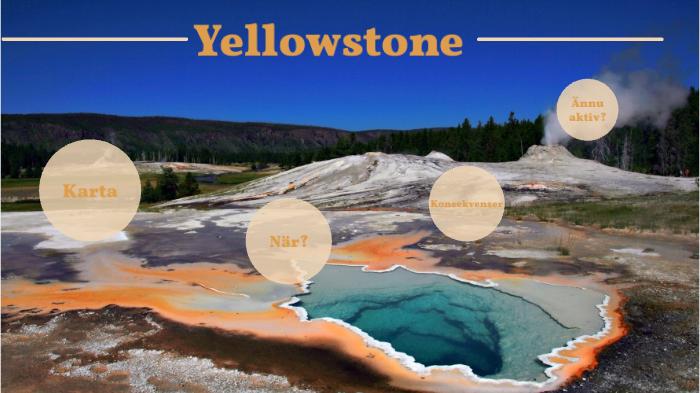 Yellowstone By Ellen Siili On Prezi Next