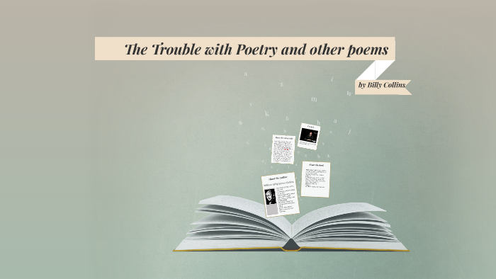 The Trouble With Poetry And Other Poems By Amanda Scott On Prezi