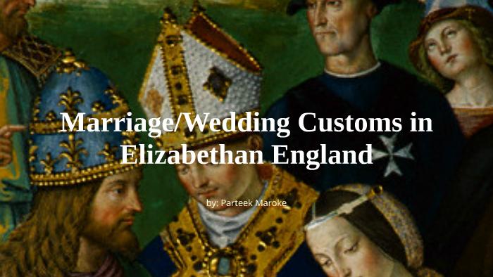 Customs in england marriage elizabethan Marriage in