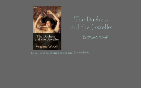 the duchess and the jeweller summary