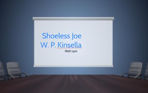 shoeless joe wp kinsella sparknotes