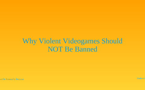 video games should not be banned