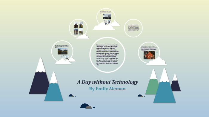 a day without technology
