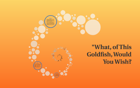 what of this goldfish would you wish short story