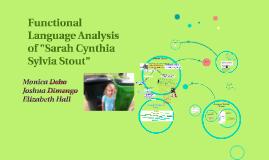 Functional Language Analysis Of Sarah Cynthia Sylvia Stout By Elizabeth Hall