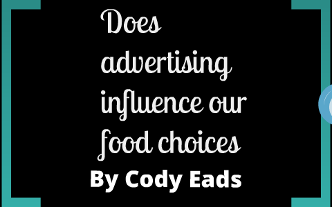 does advertising influence our food choices