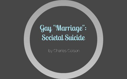 gay marriage societal suicide colson