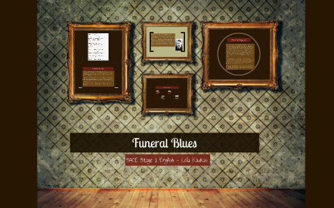 what is the poem funeral blues about